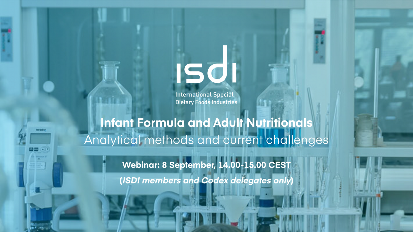 ISDI Webinar: Infant Formula and Adult Nutritionals – Analytical methods and current challenges